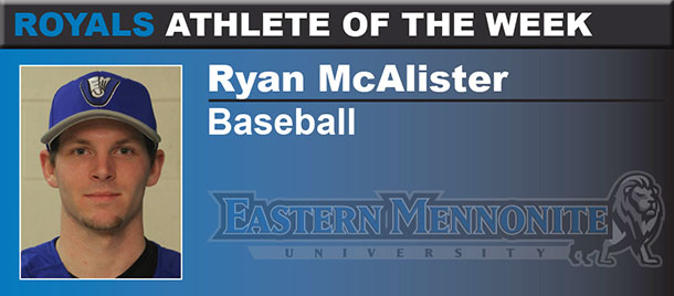EMU Senior Ryan McAlister is the Royals Athlete of the Week