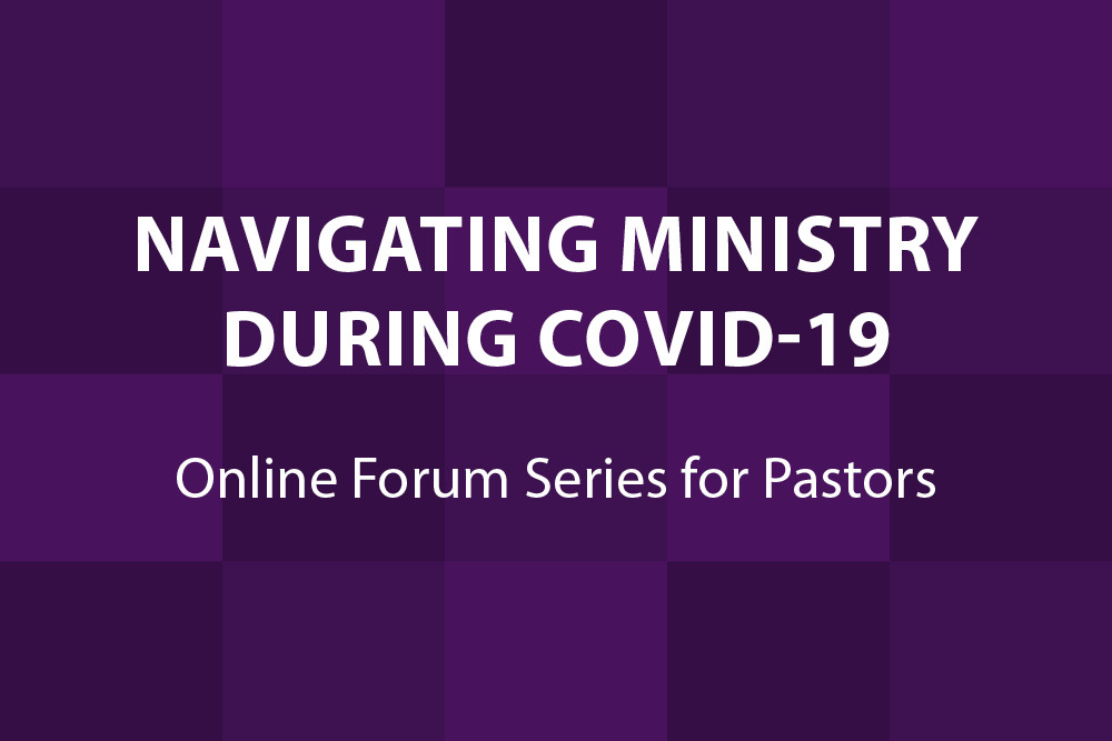 Resources for Pastors During COVID-19